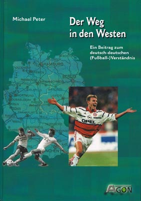 Der Weg in den Westen (Michael Peter)